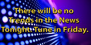 There will be no TITN tonight. Please tune in Friday.