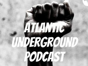 Atlantic Underground Podcast (9.18.20)