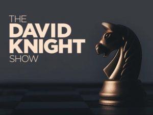 THE DAVID KNIGHT SHOW (4.9.21)
